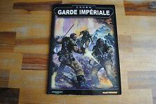 Livre WARHAMMER 40000 40K CODEX GARDE IMPERIALE (Version Française)