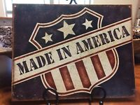 "Rustic ""Made In America"" Metal Sign Americana Patriotic Primitive Decor New"