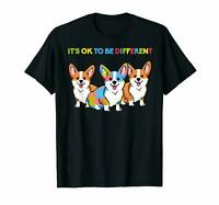 It's Ok To Be Different Funny Dog Corgi Autism Black T-Shirt Gift For Dog Lovers