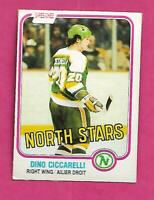 1981-82 OPC # 161 NORTH STARS DINO CICCARELLI EX-MT ROOKIE CARD (INV# C1413)