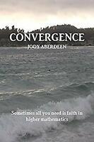 Convergence by Aberdeen, Jody