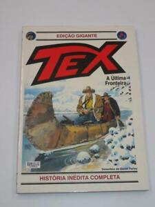 Bonelli Comics Tex Willer Giant Edition 2001 No. 6 A Ultima Fronteira Portuguese