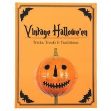 Vintage Halloween - Tricks, Treats & Traditions. New Boutique Art & Lore Book!