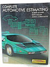 Complete Automotive Estimating and Repair by Robert Scharff (1990) Car Repair