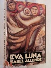 EVA LUNA Isabel Allende CDE 1989 libro romanzo storia racconto narrativa di