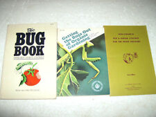 LOT # 64 - THREE BOOKS ON ORGANIC CONTROLING INSECT IN YOUR GARDEN