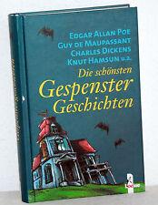 Die schönsten GESPENSTERGESCHICHTEN - Poe, Dickens, Hamsum u.a.