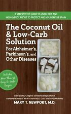 COCONUT OIL AND LOW-CARB SOLUTION FOR ALZHEIMER'S, PARKINSON'S, AND OTHER DISEAS