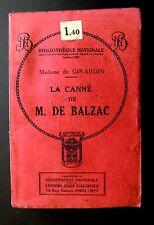 LA CANNE de M.BALZAC - Madame de GIRARDIN - Ed Jules TAILLANDIER vers 1900