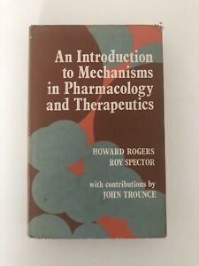MECHANISMS In PHARMACOLOGY AND THERAPEUTICS - ROGERS