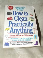 1993 How to Clean Practically Anything Third Edition Updated CONSUMER REPORTS