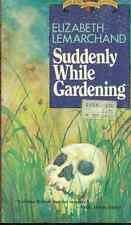 SUDDENLY WHILE GARDENING by Elizabeth Lemarchand (1983) Walker mystery pb