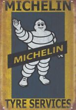 Michelin Tyre services Car Garage Workshop on Cave metal plaque Tin Sign b106