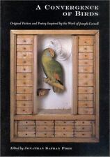 A Convergence of Birds: Original Fiction and Poetry Inspired by Joseph Cornell,