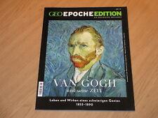 GEO EPOCHE EDITION NO. 15 - VAN GOGH UND SEINE ZEIT 1853-1890 - TOP  +++