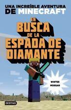 En busca de la espada de diamante: Una increible aventura de Minecraft (Spanish