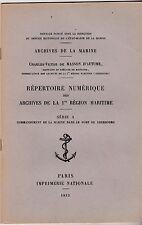 REPERTOIRE NUMERIQUE DES ARCHIVES DE LA 1re REGION MARITIME SERIE A