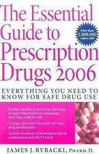 The Essential Guide to Prescription Drugs 2006: Everything You Need To Know For