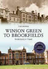 Winson Green to Brookfields Through Time Revised Edition by Ted Rudge (Paperback, 2015)