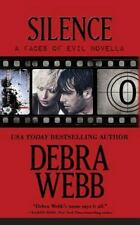 Silence: the Faces of Evil Christmas Prequel: By Webb, Debra