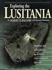 Exploring the  Lusitania by Spencer Dunmore, Robert D. Ballard (Hardback, 1995)
