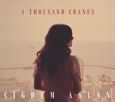 CIGDEM ASLAN - A THOUSAND CRANES   CD NEU