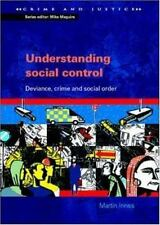 Understanding Social Control: Deviance, Crime and Social Order (Paperback or Sof