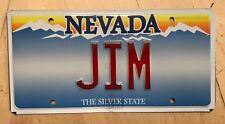 "NEVADA VANITY LICENSE PLATE  "" JIM "" JAMES JIMMY JIMMIE  JIMBO JIMERZ  GYM"