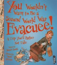 WOULDN'T WANT TO BE A SECOND WORLD WAR EVACUEE! - NEW