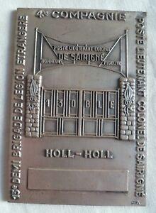 Plaque médaille 13° DBLE LEGION ETRANGERE POSTE LT COLONEL DE SAIRIGNE HOLL-HOLL