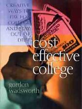 The Most Trusted Names in Family Finances: Cost Effective College : Creative...