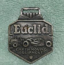 AW-081 - Euclid Scraper Construction Equipment Advertising Watch Fob Vintage