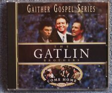 Gaither Gospel Series GATLIN BROTHERS Come Home 1997 CD