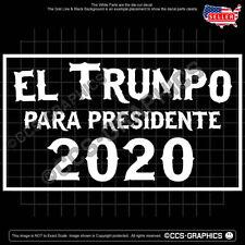 EL TRUMPO para PRESIDENTE 2020 DECAL sticker basket trump deplorables maga sign