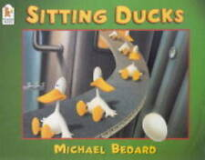 Sitting Ducks, Bedard, Michael , Good, FAST Delivery