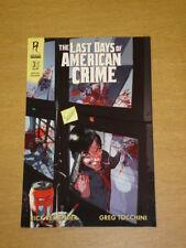 LAST DAYS OF AMERICAN CRIME GRAPHIC NOVEL BOOK 3 RADICAL COMICS <