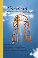 Contacto: Como Guiar a Las Almas En Su Transito a la Luz (Hardback or Cased Book