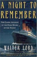 A NIGHT TO REMEMBER by Walter Lord FREE SHIPPING paperback book Titanic history