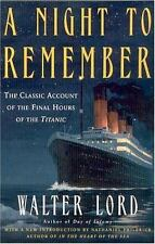 A Night to Remember: The Classic Account of the Final Hours of the Titanic (Hol