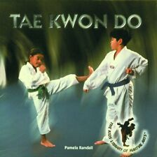 Tae Kwon Do (Kids Library of Martial Arts)