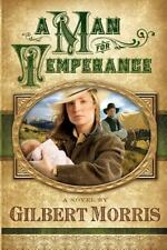 A Man for Temperance by Gilbert Morris (2007, Trade-size Paperback)