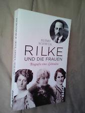 Heimo Schwilk: Rilke und die Frauen
