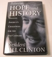 Bill Clinton SIGNED Book - Between Hope and History - 1st Ed. / 1st Print (B203)