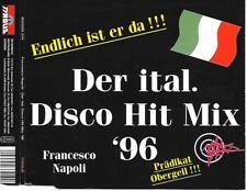 FRANCESCO NAPOLI - Der Ital. Disco Hit Mix '96 CDM 3TR Italo Disco Austria