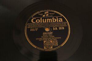 """78 RPM 10"""": Frankie Laine - Jealousy / Flamenco - Columbia Records DB 2970"""