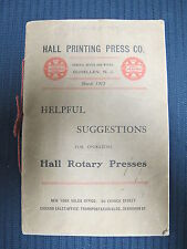 1913 Hall Printing Press Rotary Presses Helpful Suggestions For Operating Manual