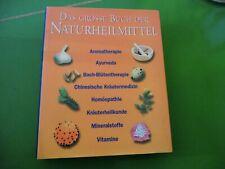 Das grosse Buch der Naturheilmittel - Homöopathie/Ayurveda/Kräuterheilkunde u.a.