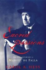 NEW - Sacred Passions: The Life and Music of Manual de Falla