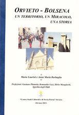 Orvieto-Bolsena. Un territorio, un miracolo, una storia