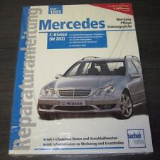 Reparaturanleitung Mercedes C-Klasse W 203 C 180 200 230 240 280 320 350 55 AMG!